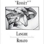 """""""Rossèt"""" Langhe Rosato Doc 2016"""